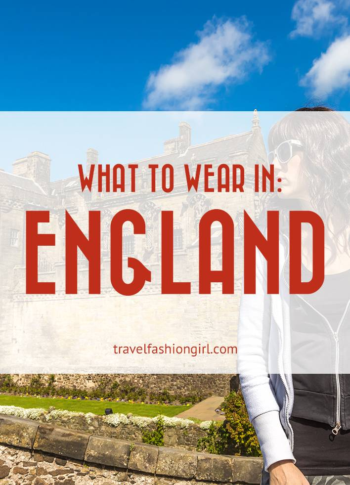 what-to-wear-in-england