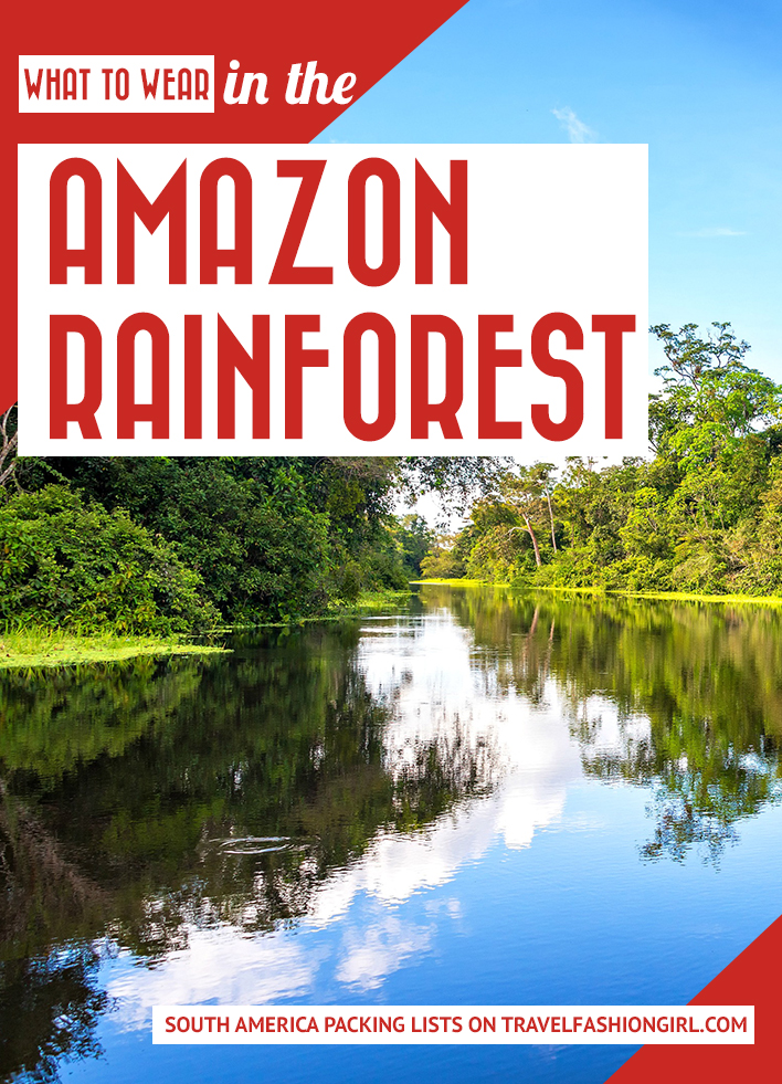 what-to-wear-in-the-amazon-rainforest