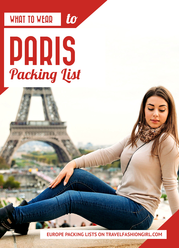 f0a842cb583 Paris Packing List  What to Wear and Everything You Need to Bring