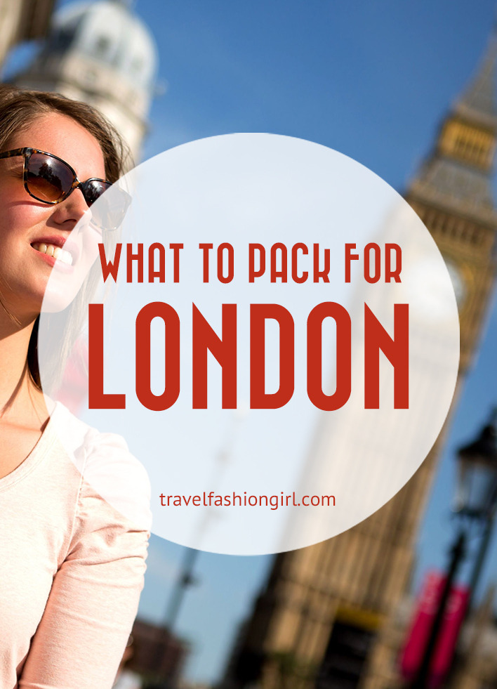 What To Pack For London Packing List For Year Round Travel