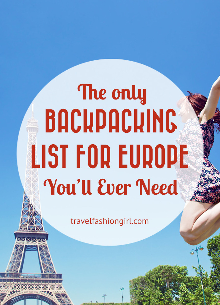 The Only Backpacking Packing List For Europe YouLl Ever Need