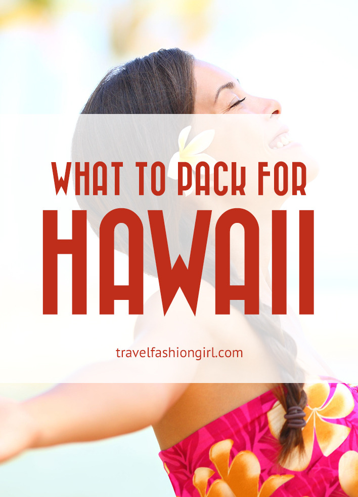 What To Pack For Hawaii Packing List For Vacation