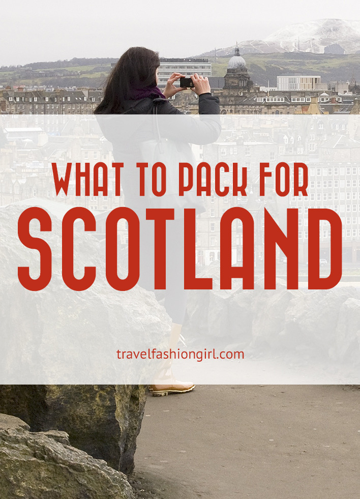 What To Pack For Trips To Scotland