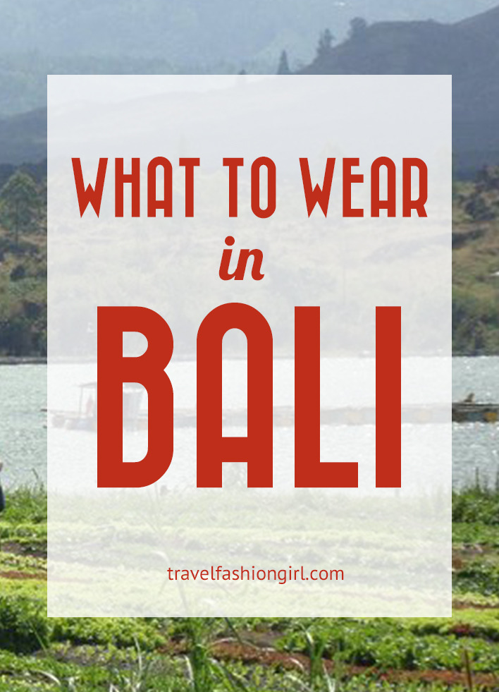 What To Wear In Bali Packing List And Travel Tips