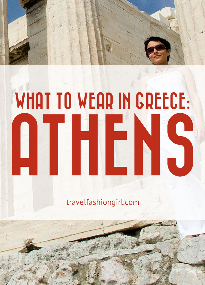 7b8615588c What to Wear in Greece  Packing List for Athens and Style Ideas!