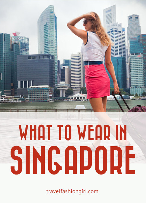 what to wear when in singapore