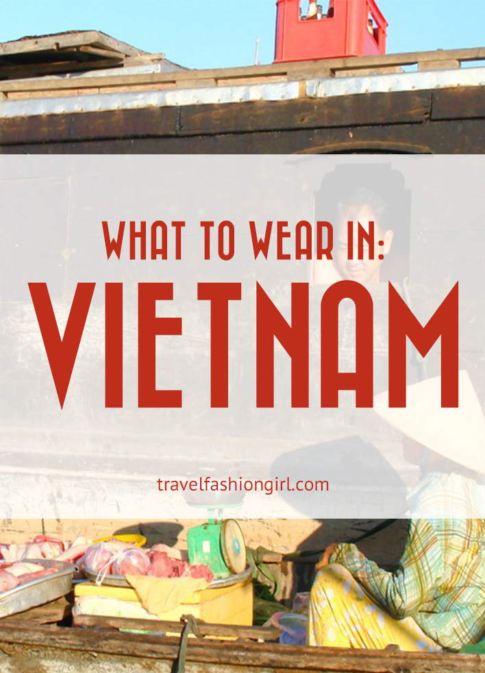 what-to-wear-in-vietnam