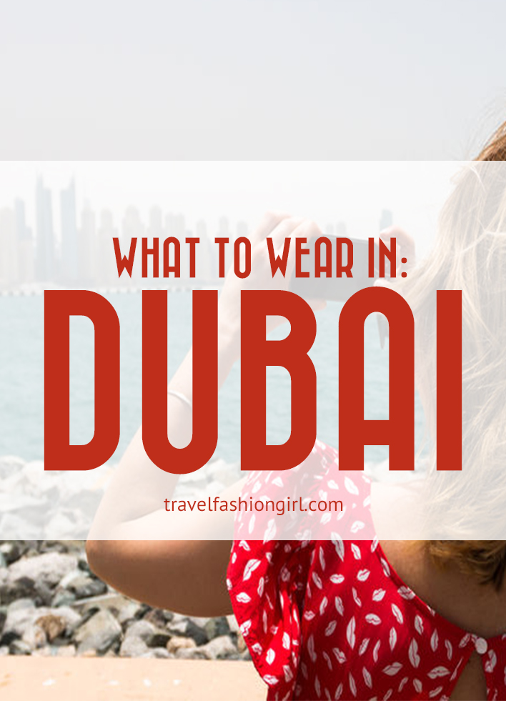 what-to-wear-in-dubai