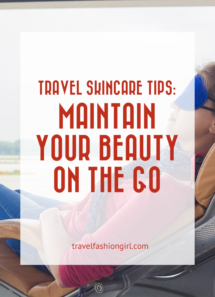 travel-skincare-tips
