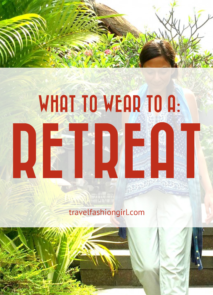 what-to-wear-to-a-retreat