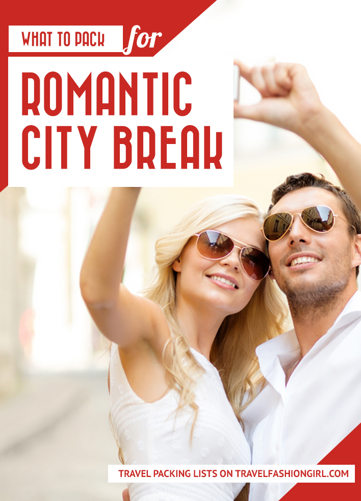 what-to-pack-for-romantic-city-breaks