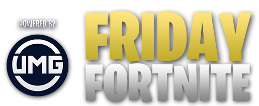 Friday Fortnite Umg Gaming