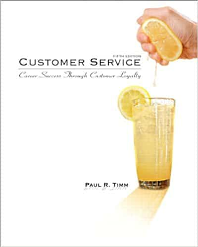Customer Service: Career Success Through Customer Loyalty