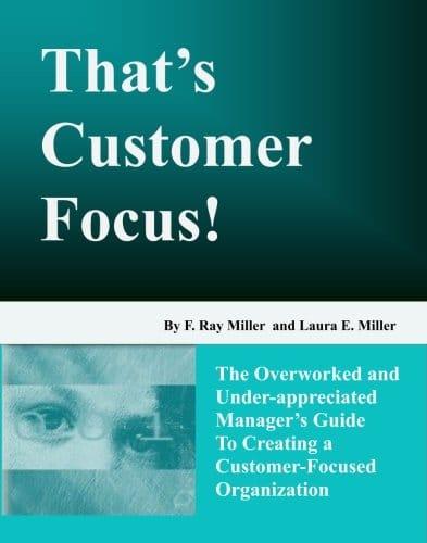 That's Customer Focus!