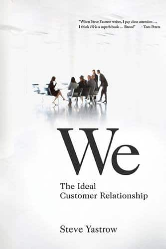 We: The Ideal Customer Relationship