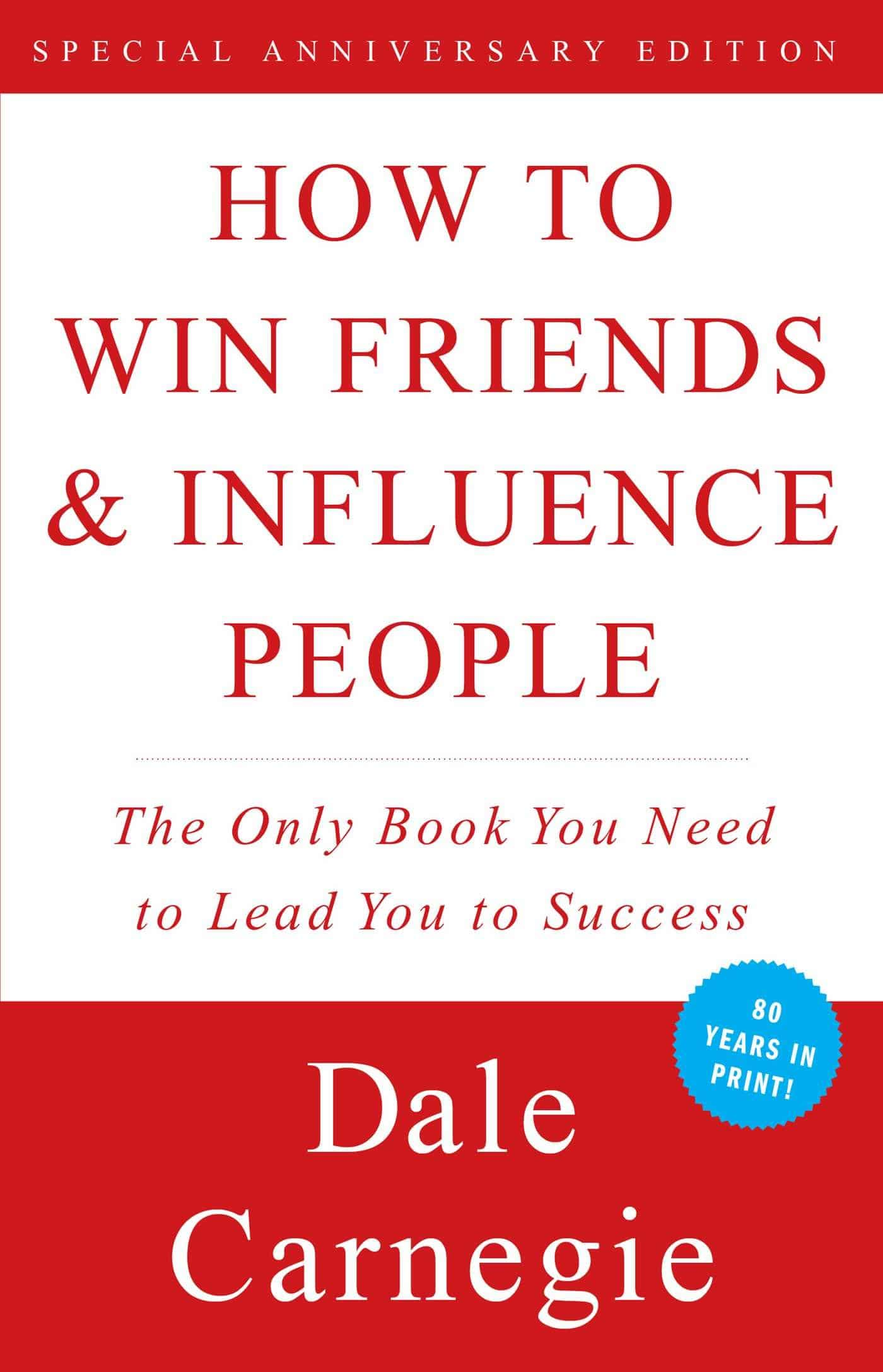 How to Win Friends and Influence People