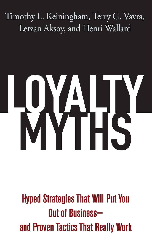 Loyalty Myths