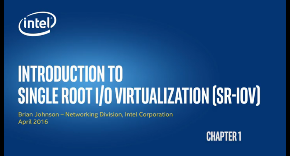 Chapter 1: Introduction to Single Root I/O Virtualization (SR-IOV)