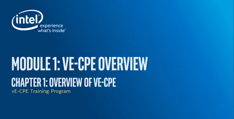 Chapter 1: vE-CPE Overview
