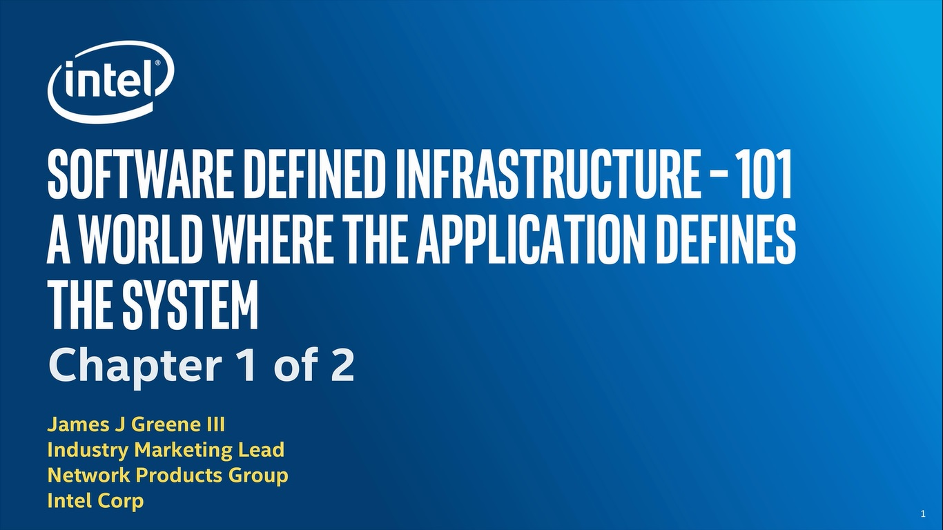 Chapter 1: SDI Overview, Industry Segments, Dynamic Resource Pooling and Intelligent Resource Orchestration