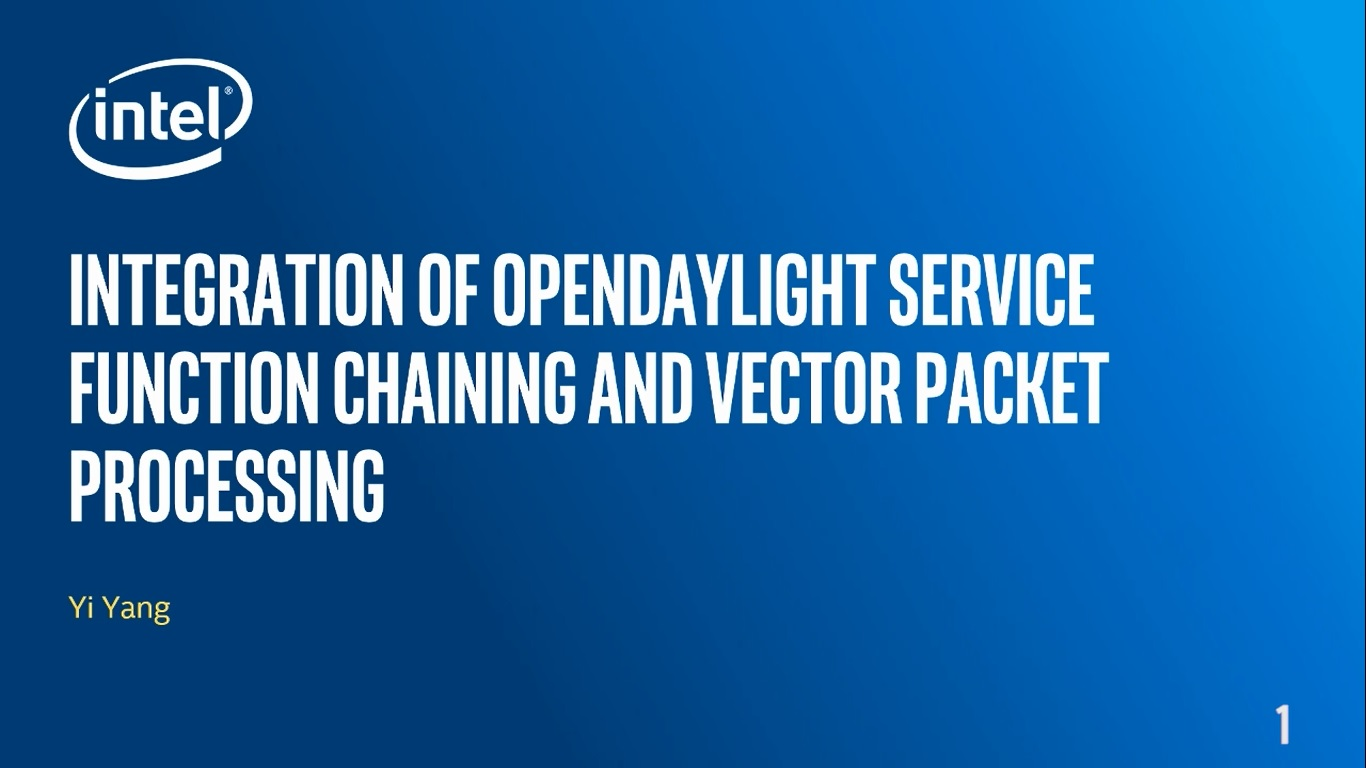 Chapter 1: Integration of OpenDaylight Service Function Chaining and Vector Packet Processing