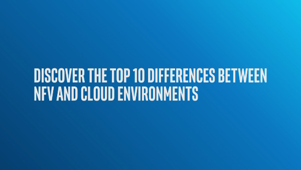 Chapter 1: NFV and Cloud Differences