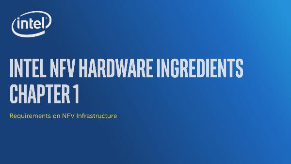 Chapter 1: Intel® NFV Hardware Ingredients