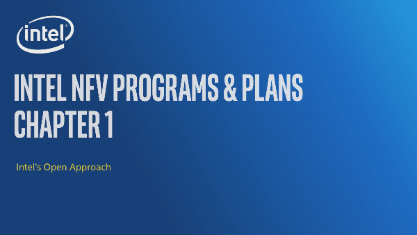 Chapter 1: Intel® NFV Programs and Plans