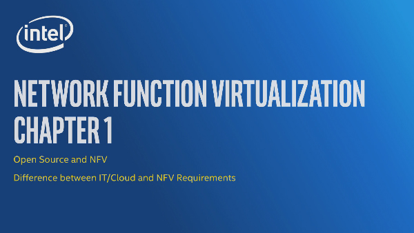 Chapter 1: Network Function Virtualization – Open Source and NFV