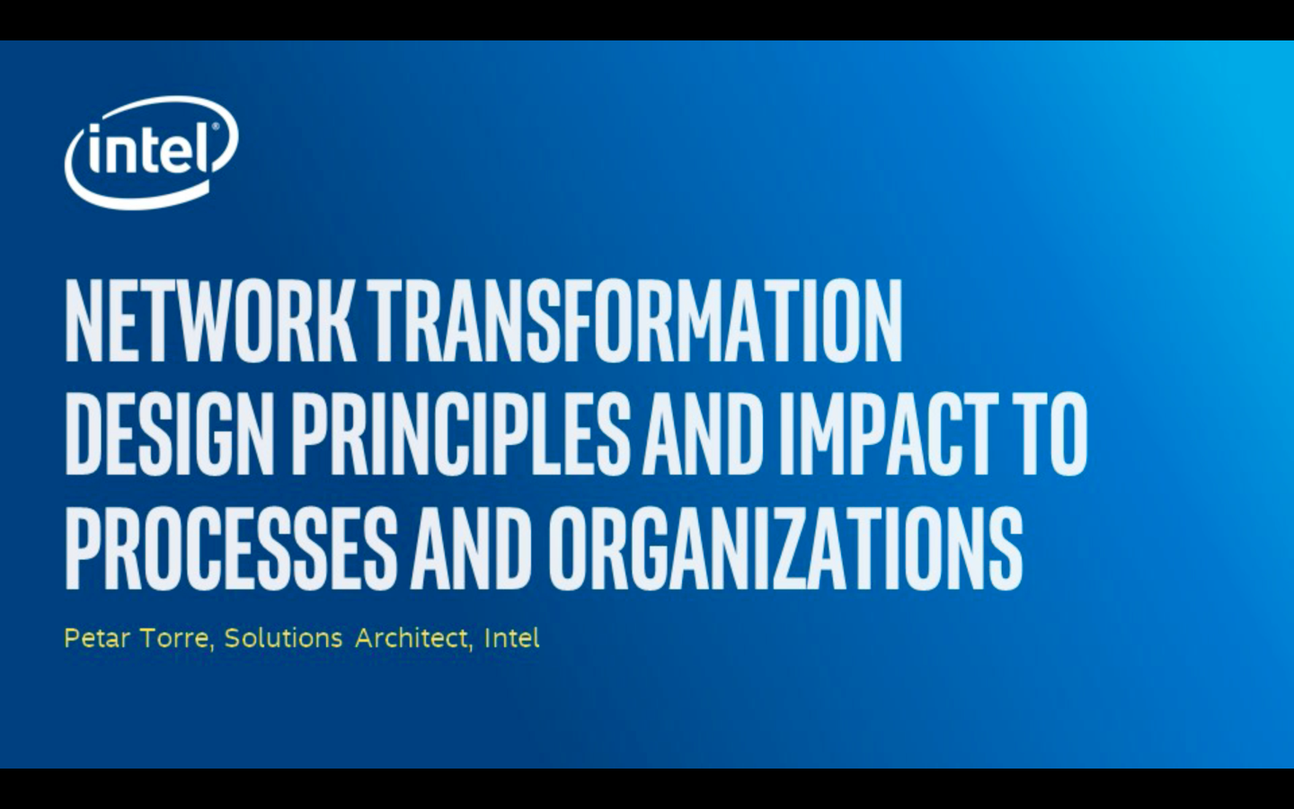 Chapter 1: Network Transformation Design Principles and Impact to Processes and Organizations