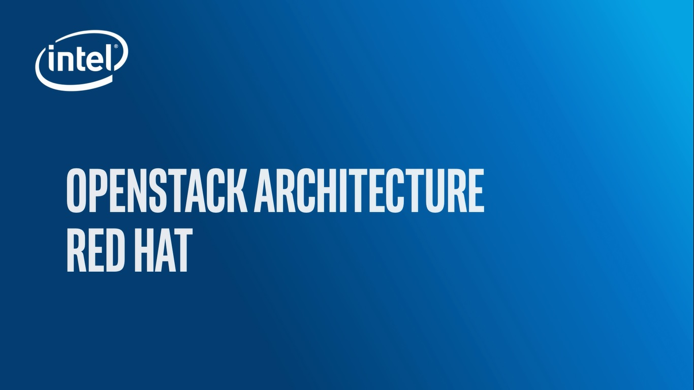 Chapter 1: OpenStack* Architecture – Red Hat*