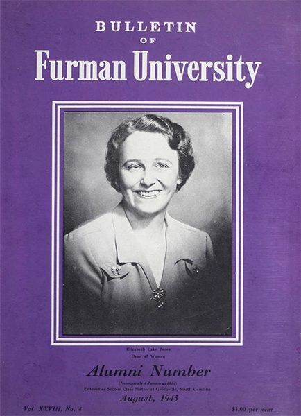 Cover of the Bulletin of Furman University Alumni Number. August, 1945. Elizabeth Lake Jones, Dean of Women is on the cover.
