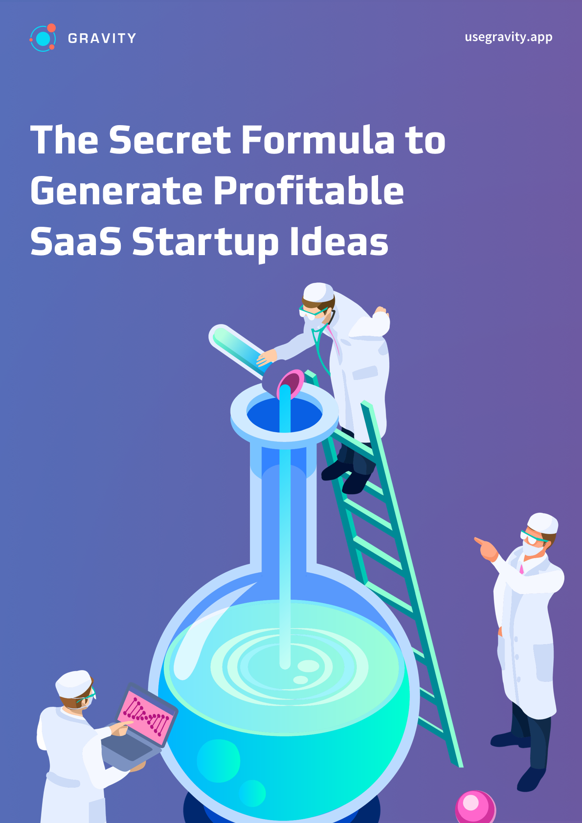 The Secret Formula to Generate Profitable SaaS Startup Ideas