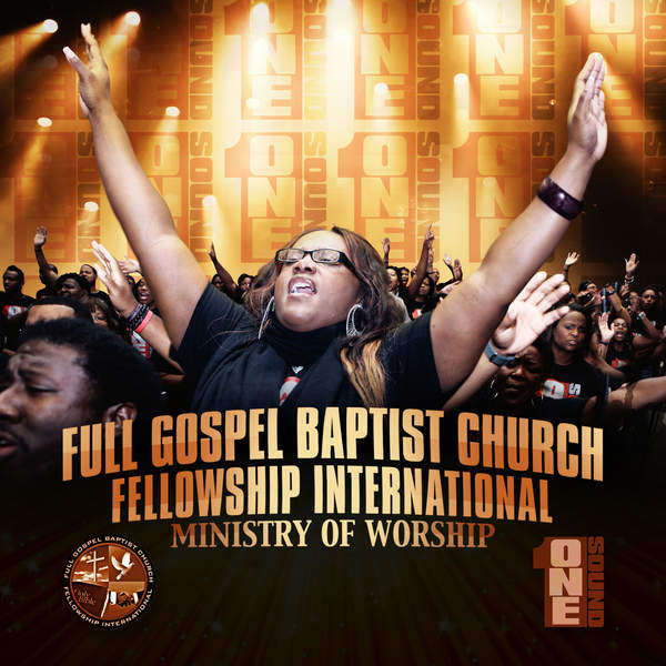 Big by Full Gospel Baptist Church Fellowship International