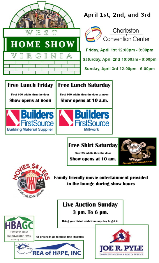 West Virginia Home Show April 1st, 2nd & 3rd