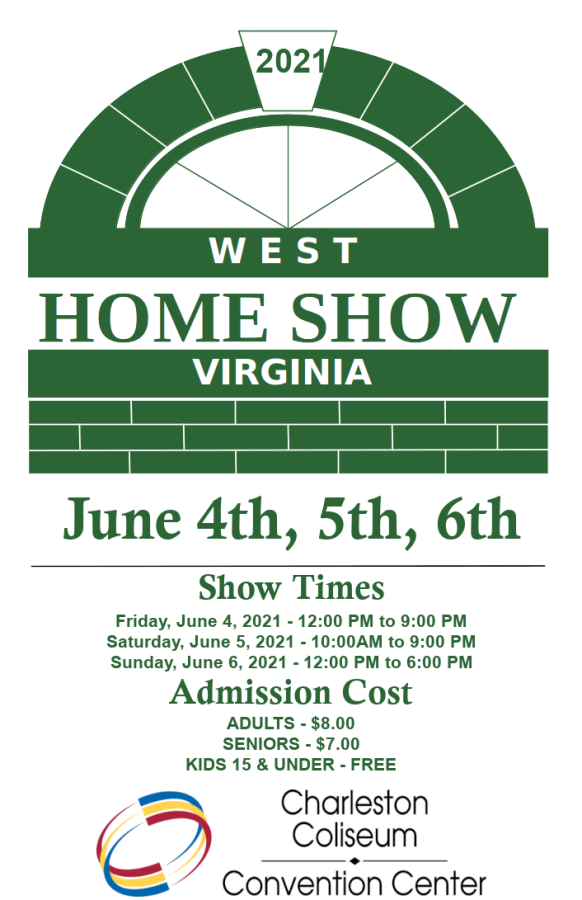 West Virginia Home Show June 4th, 5th & 6th