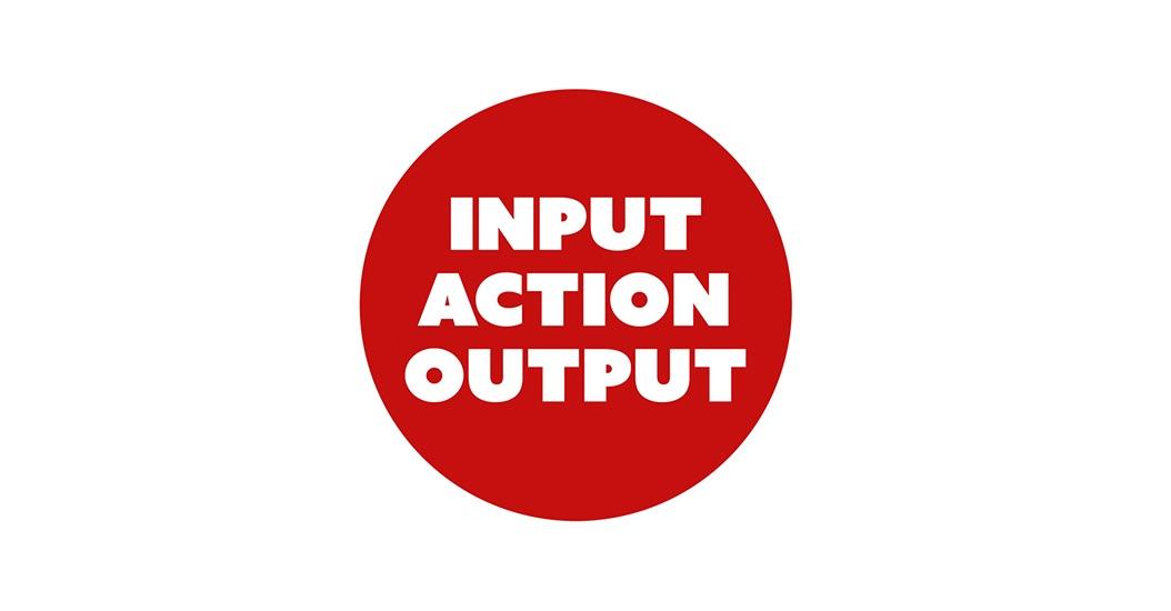 Input Action Output